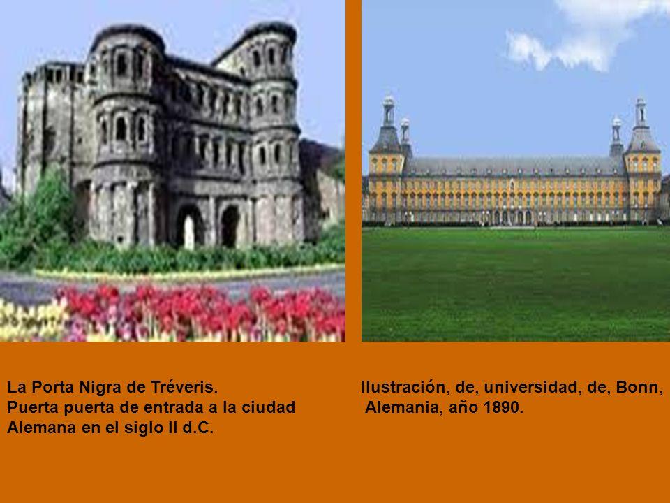 La Porta Nigra de Tréveris.
