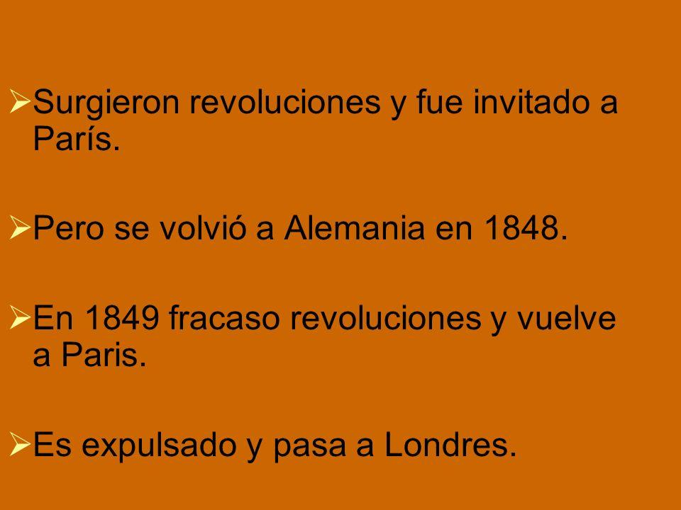 Surgieron revoluciones y fue invitado a París.