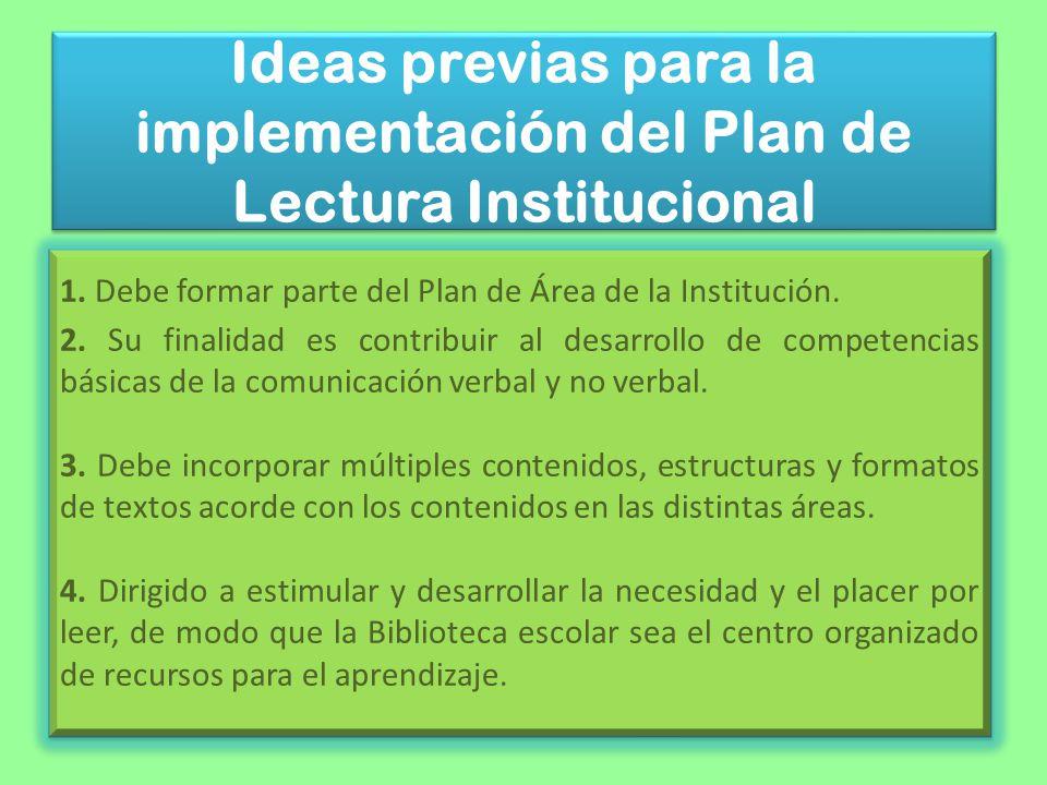 Ideas previas para la implementación del Plan de Lectura Institucional