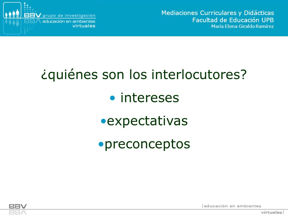 ¿quiénes son los interlocutores