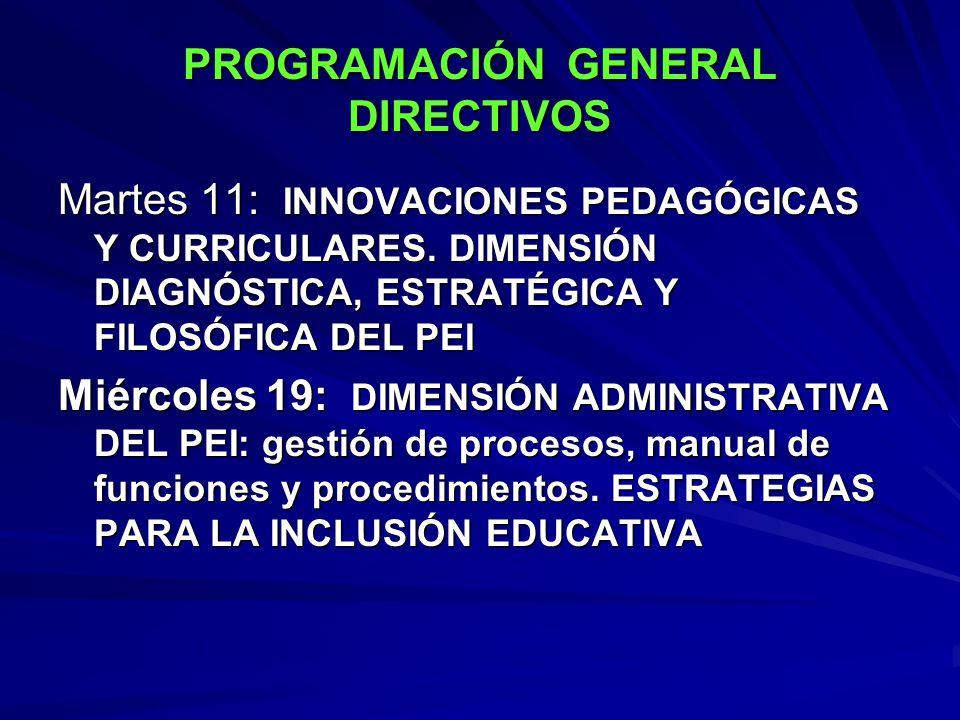 PROGRAMACIÓN GENERAL DIRECTIVOS