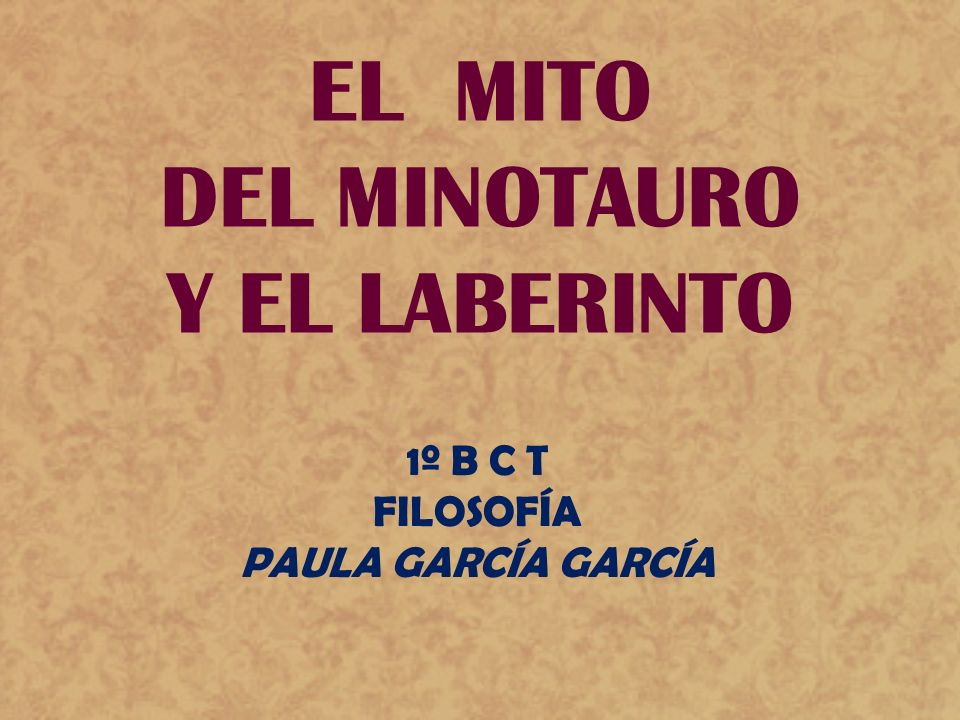 EL MITO DEL MINOTAURO Y EL LABERINTO