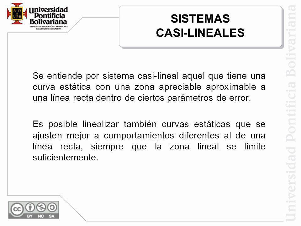 SISTEMAS CASI-LINEALES