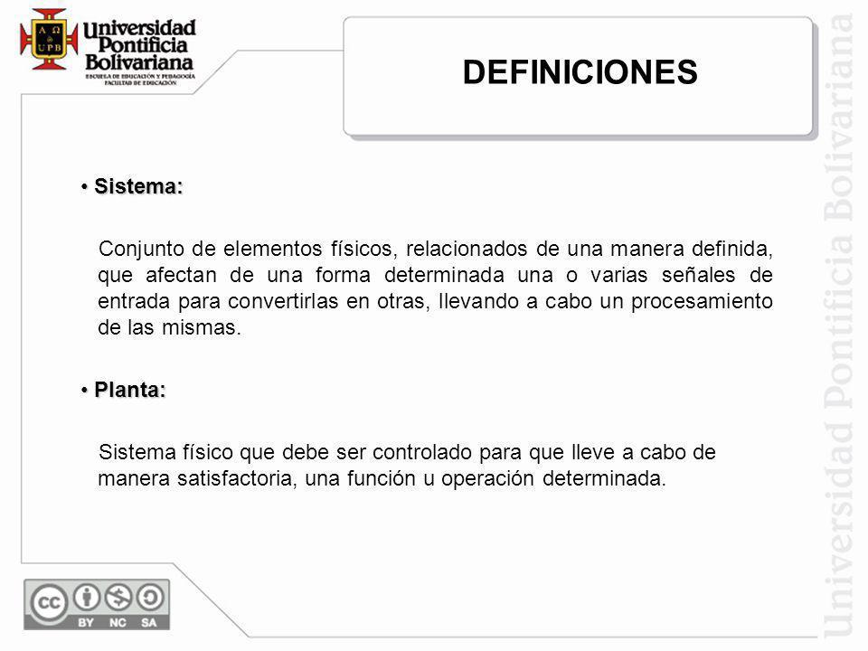 DEFINICIONES Sistema: