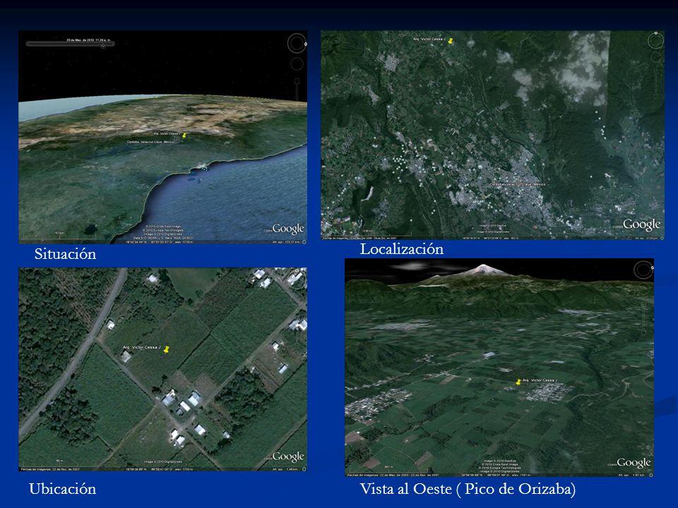 Localización Situación Ubicación Vista al Oeste ( Pico de Orizaba)
