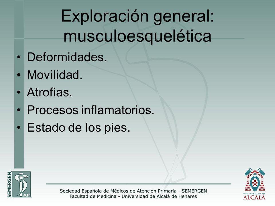 Exploración general: musculoesquelética