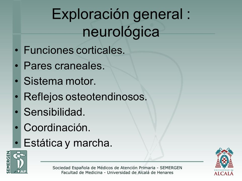 Exploración general : neurológica