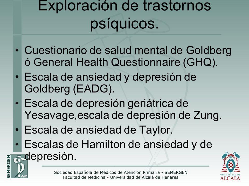 Exploración de trastornos psíquicos.