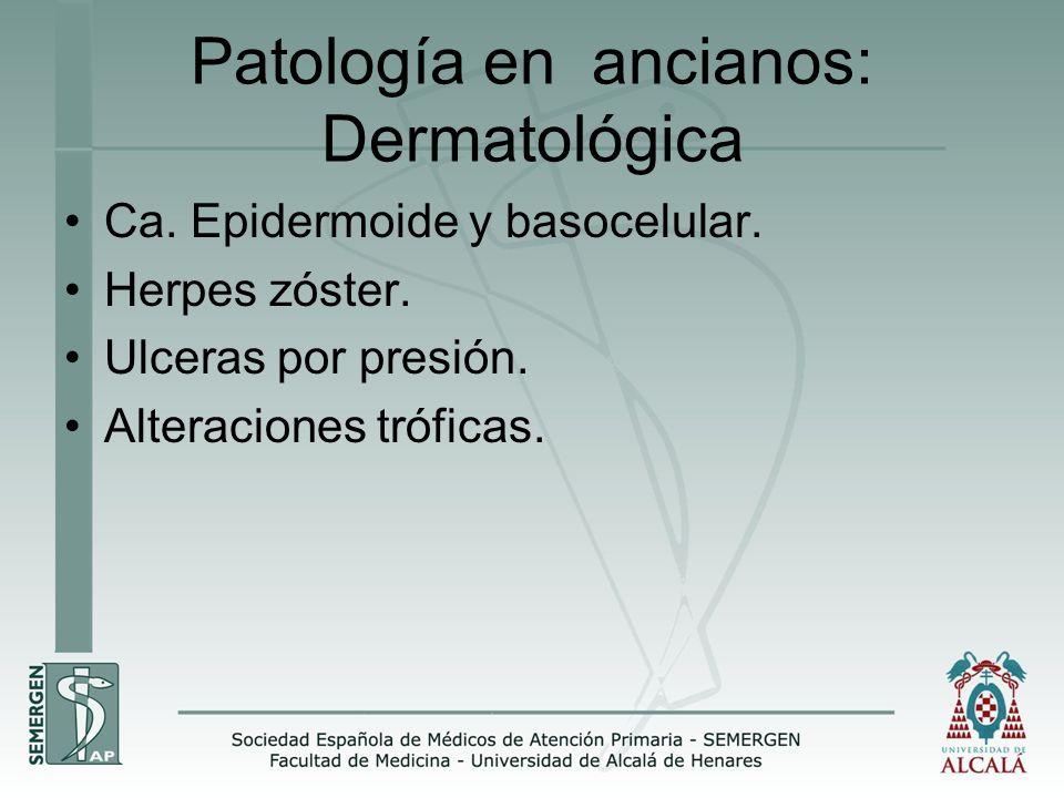 Patología en ancianos: Dermatológica