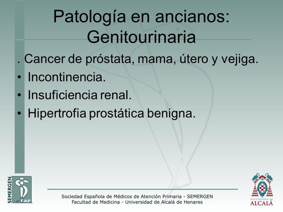 Patología en ancianos: Genitourinaria