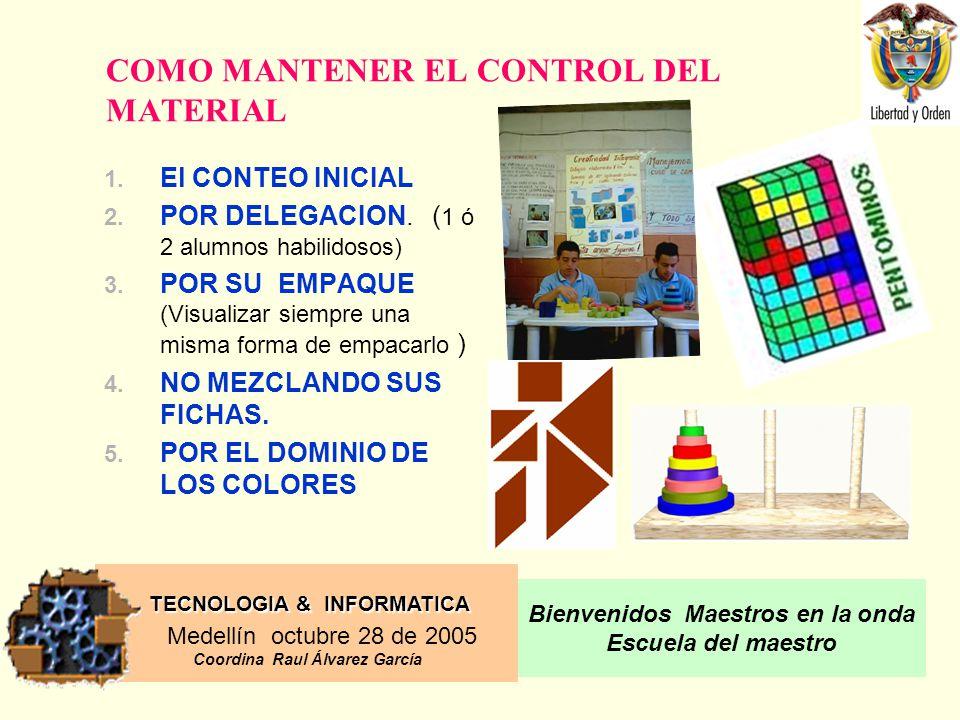 COMO MANTENER EL CONTROL DEL MATERIAL