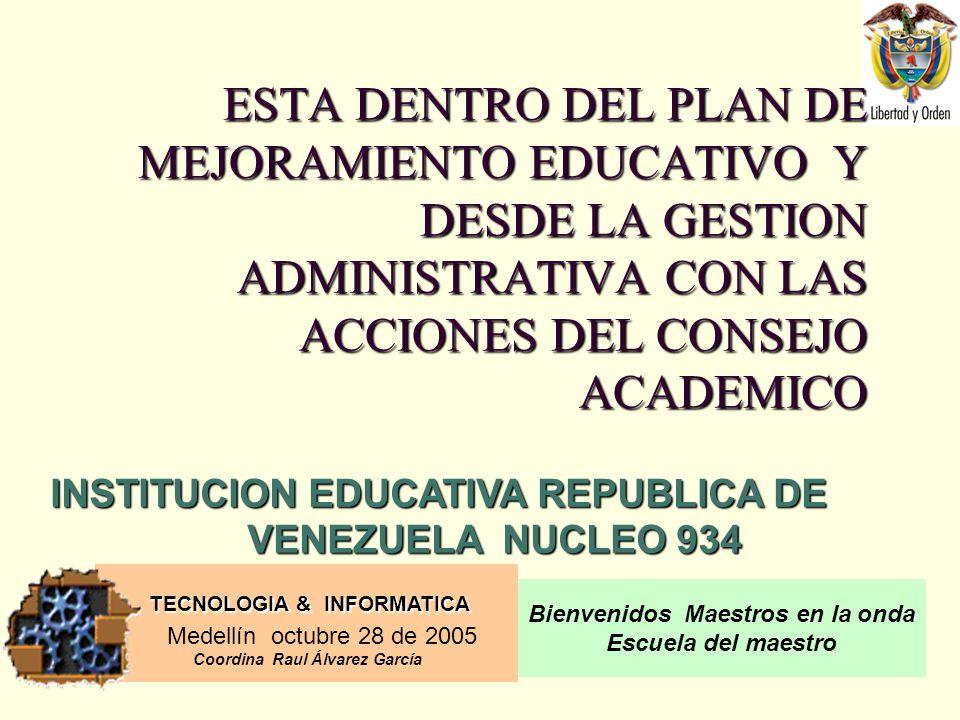 INSTITUCION EDUCATIVA REPUBLICA DE VENEZUELA NUCLEO 934