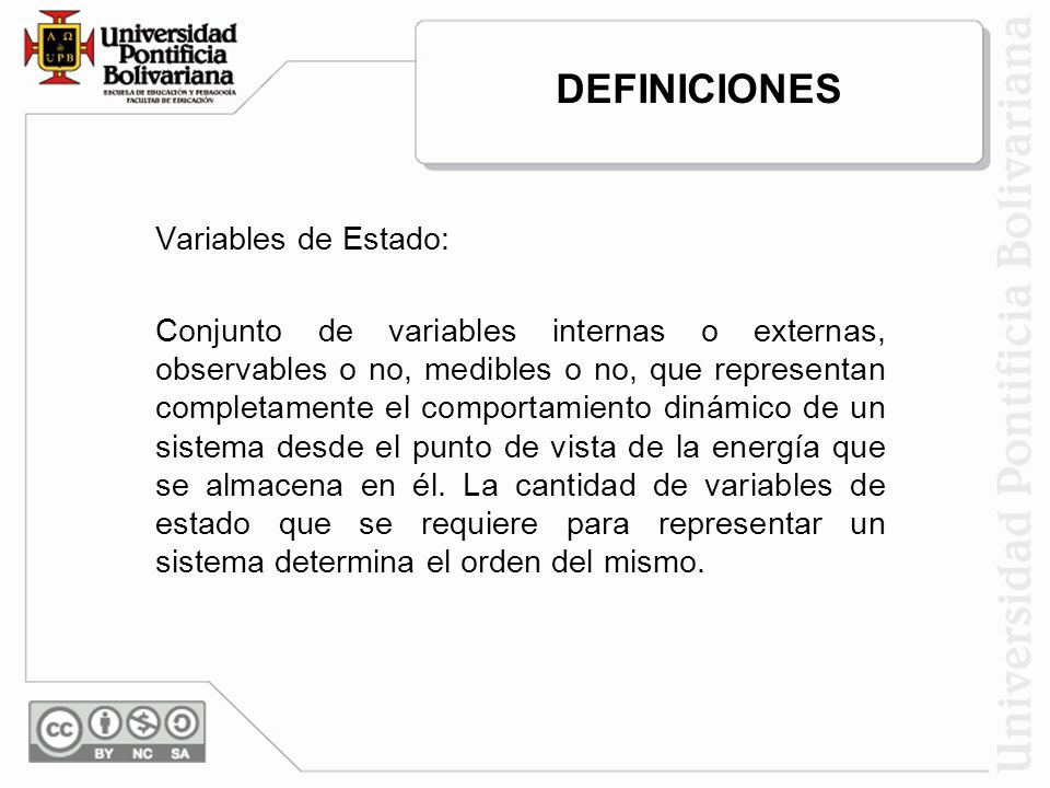 DEFINICIONES Variables de Estado: