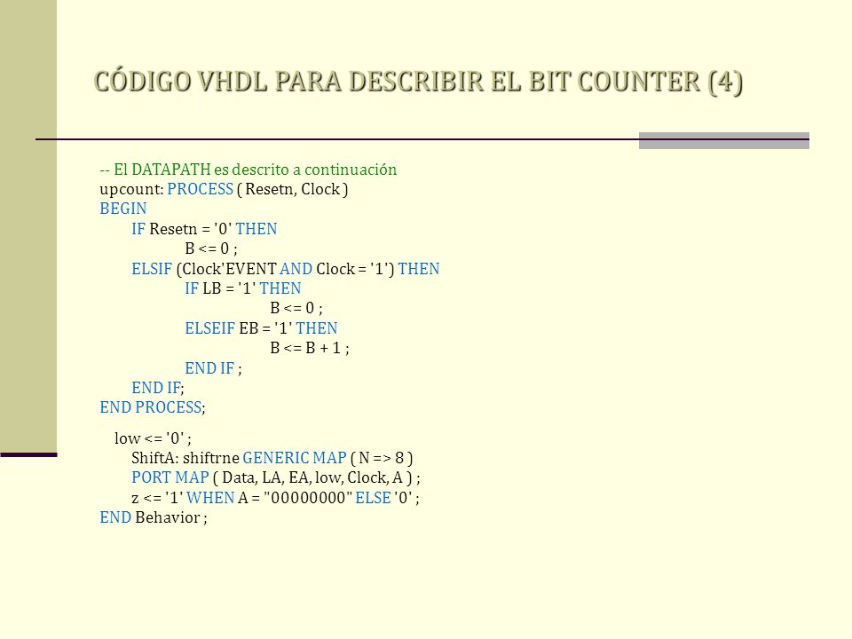 CÓDIGO VHDL PARA DESCRIBIR EL BIT COUNTER (4)