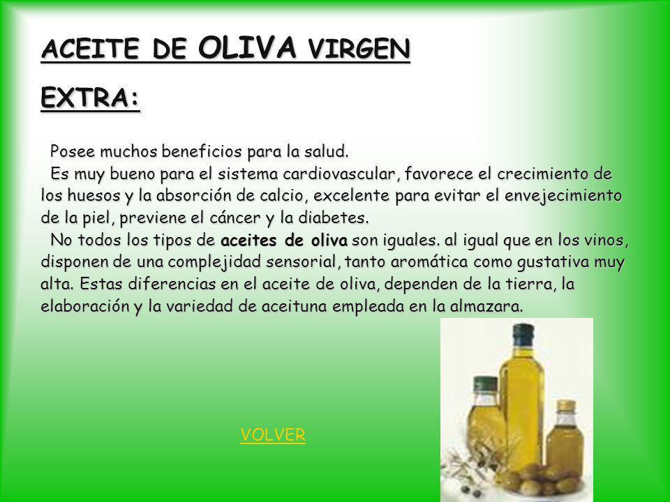 ACEITE DE OLIVA VIRGEN EXTRA: