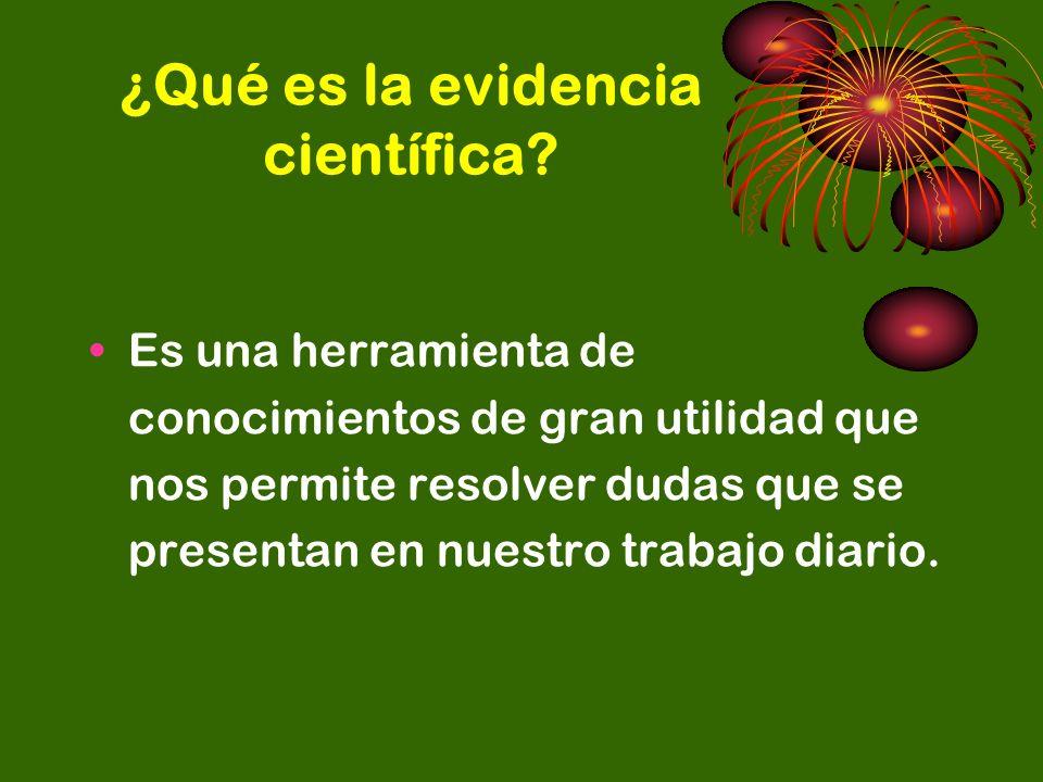 ¿Qué es la evidencia científica