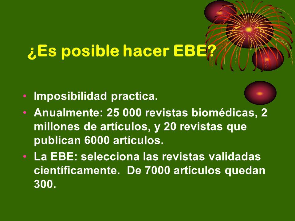 ¿Es posible hacer EBE Imposibilidad practica.