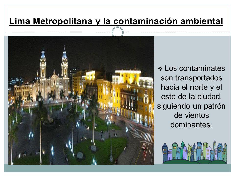 Lima Metropolitana y la contaminación ambiental