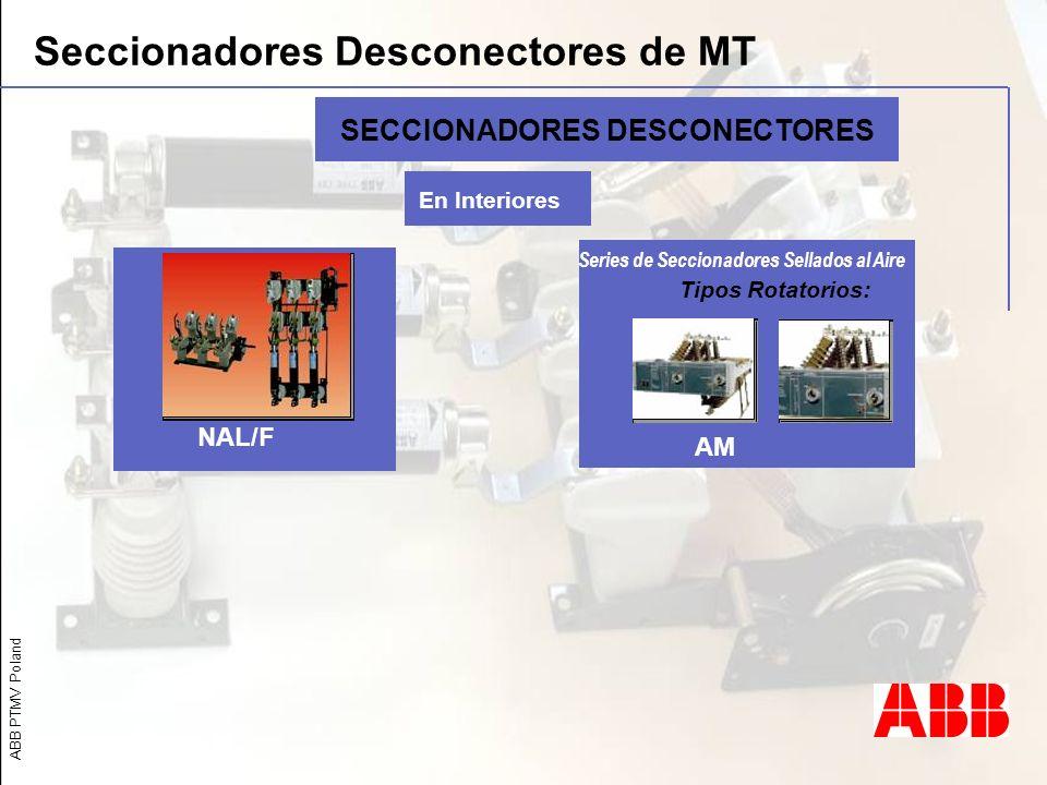 SECCIONADORES DESCONECTORES