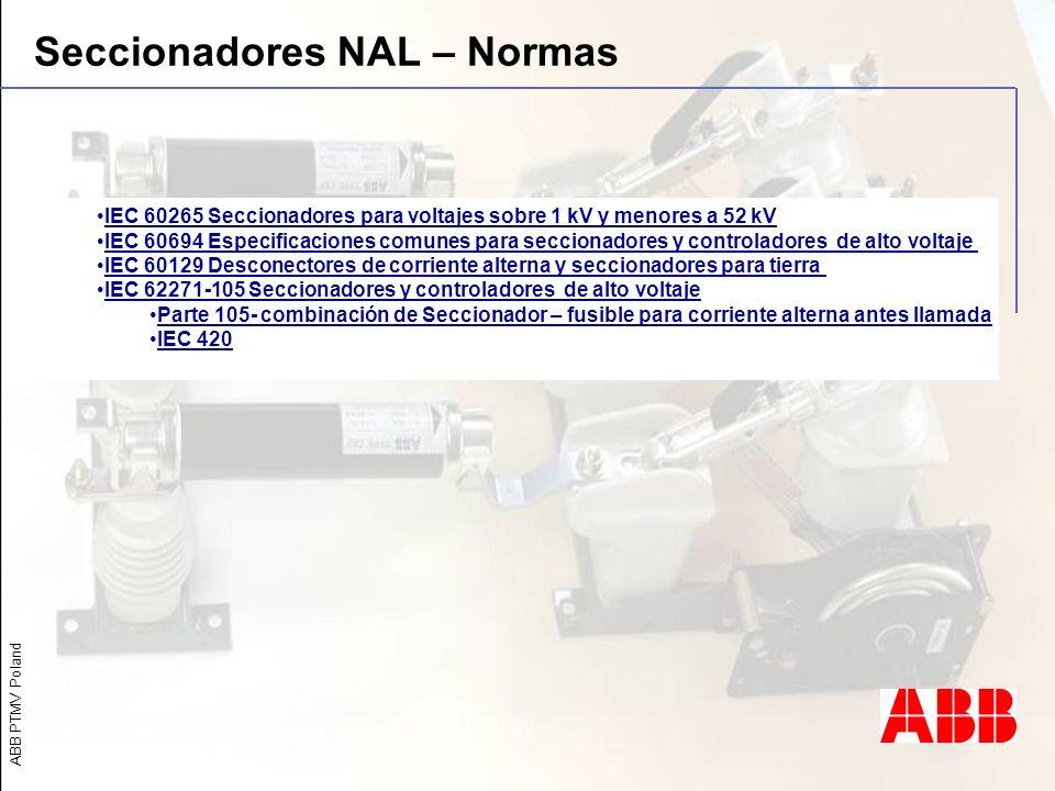 Seccionadores NAL – Normas