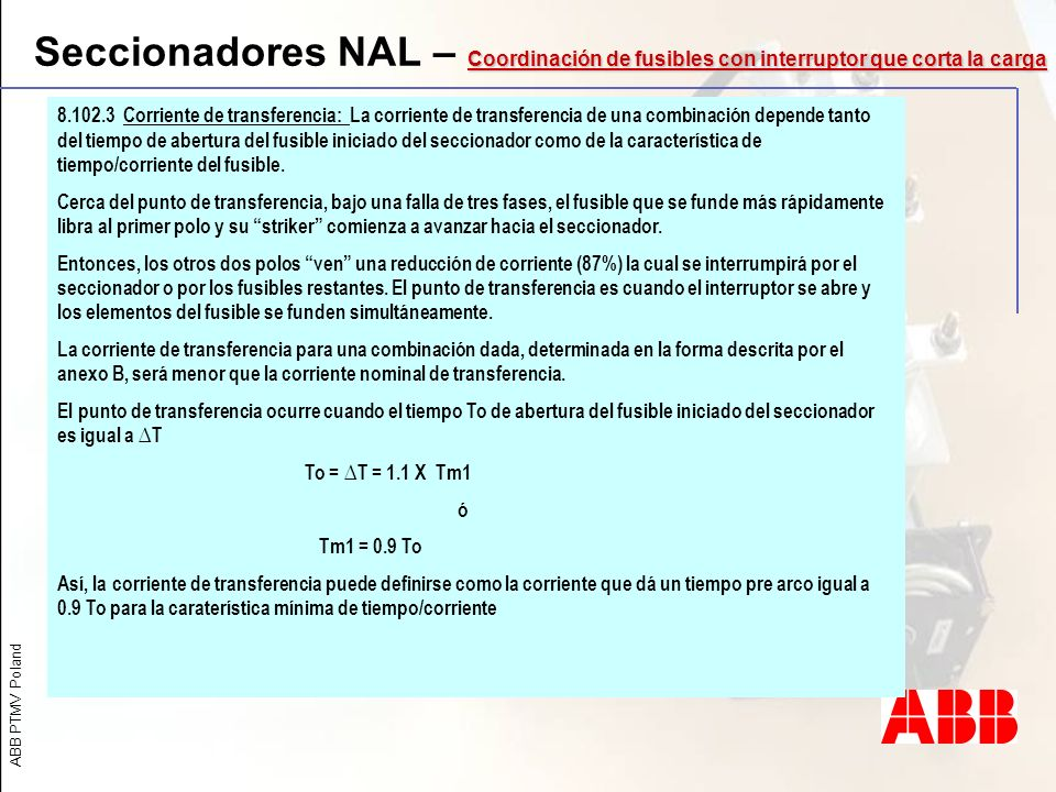 Seccionadores NAL – Coordinación de fusibles con interruptor que corta la carga