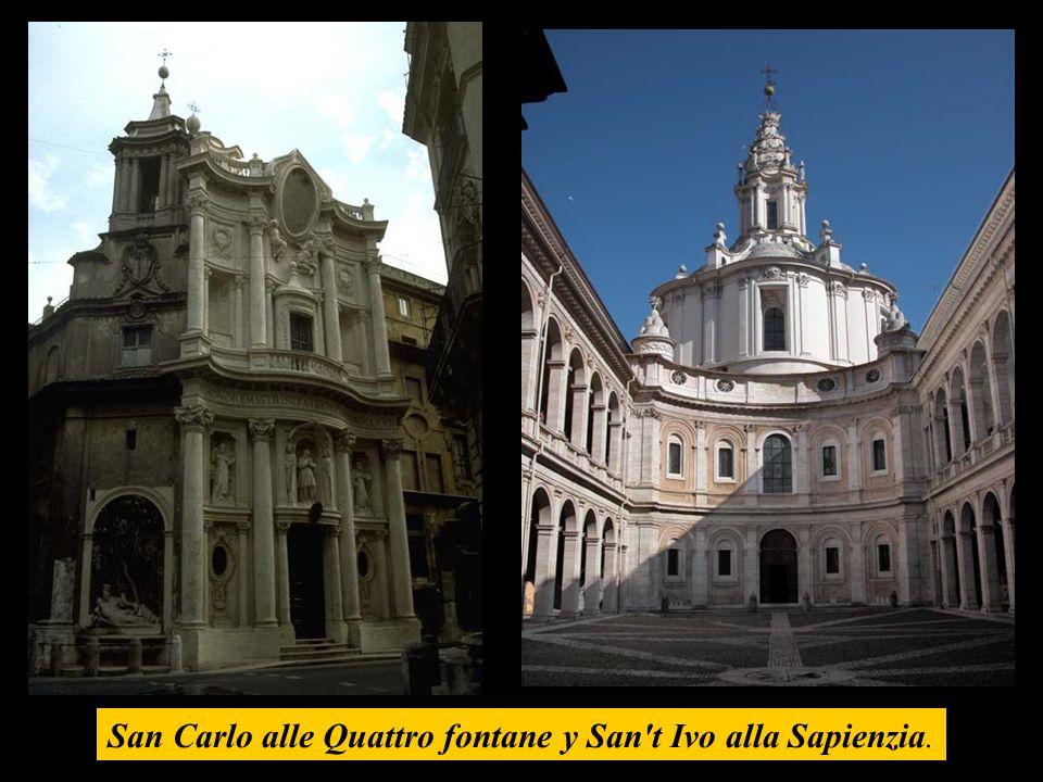 San Carlo alle Quattro fontane y San t Ivo alla Sapienzia.