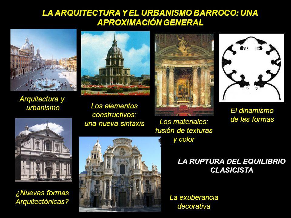 LA ARQUITECTURA Y EL URBANISMO BARROCO: UNA APROXIMACIÓN GENERAL