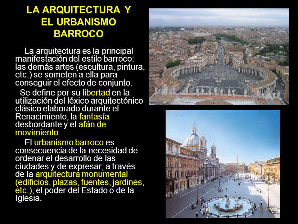 LA ARQUITECTURA Y EL URBANISMO BARROCO