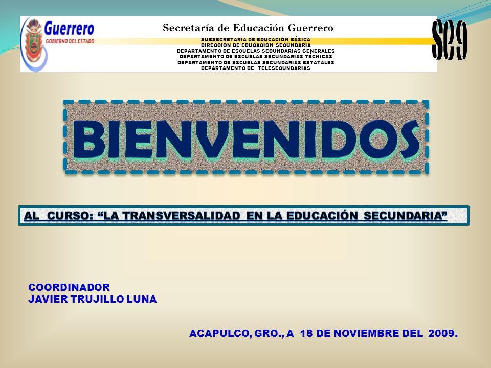 BIENVENIDOS AL CURSO: LA TRANSVERSALIDAD EN LA EDUCACIÓN SECUNDARIA