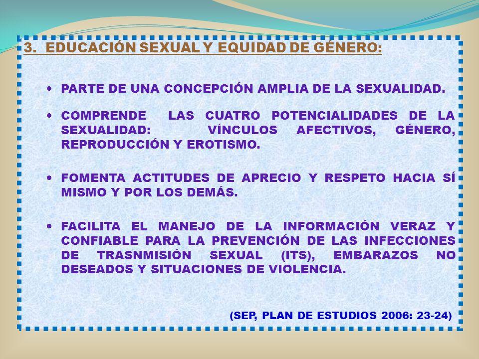 3. EDUCACIÓN SEXUAL Y EQUIDAD DE GÉNERO: