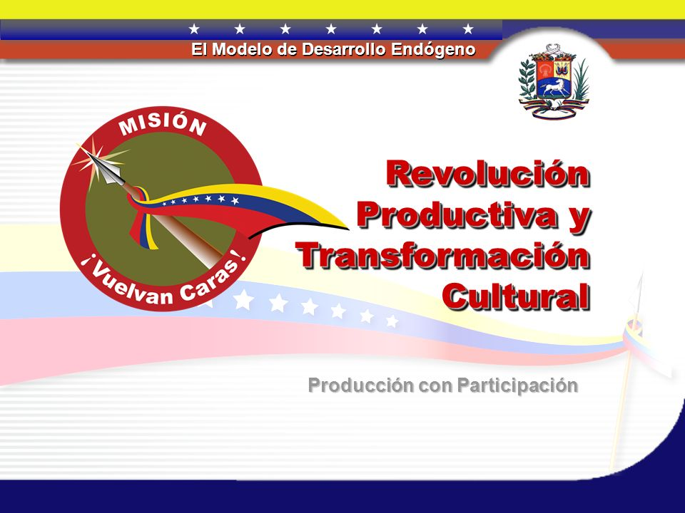 Revolución Productiva y Transformación Cultural