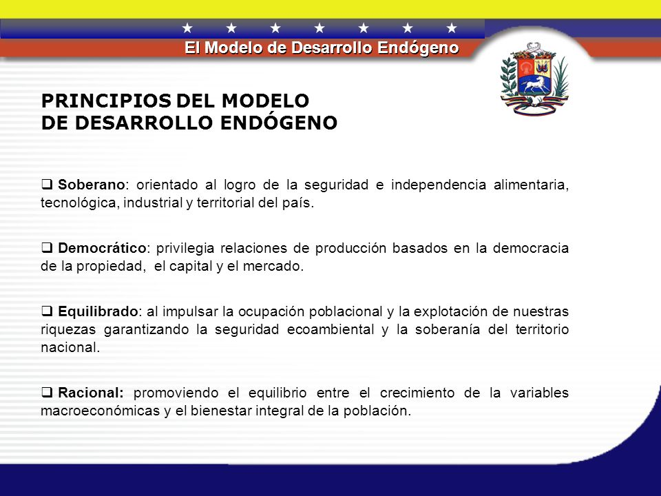 PRINCIPIOS DEL MODELO DE DESARROLLO ENDÓGENO
