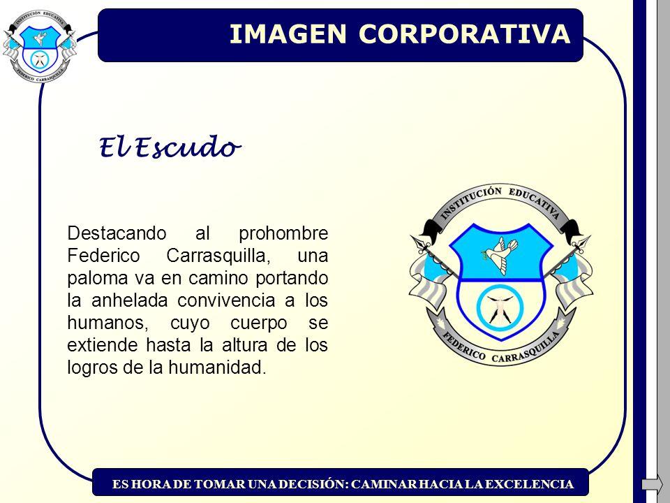 IMAGEN CORPORATIVA El Escudo