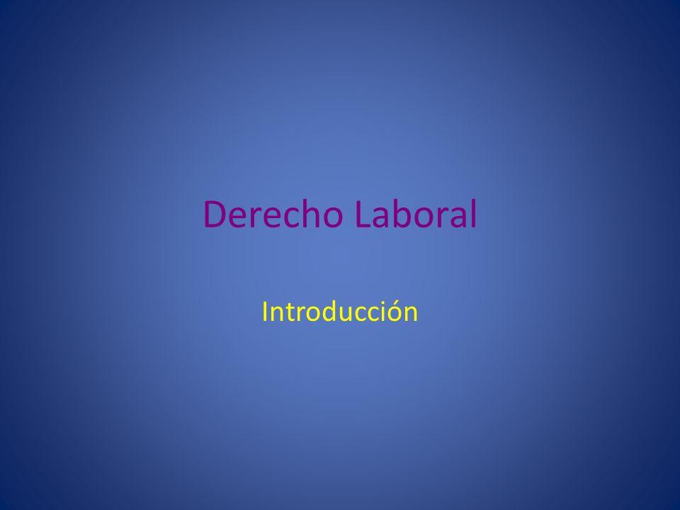 Derecho Laboral Introducción
