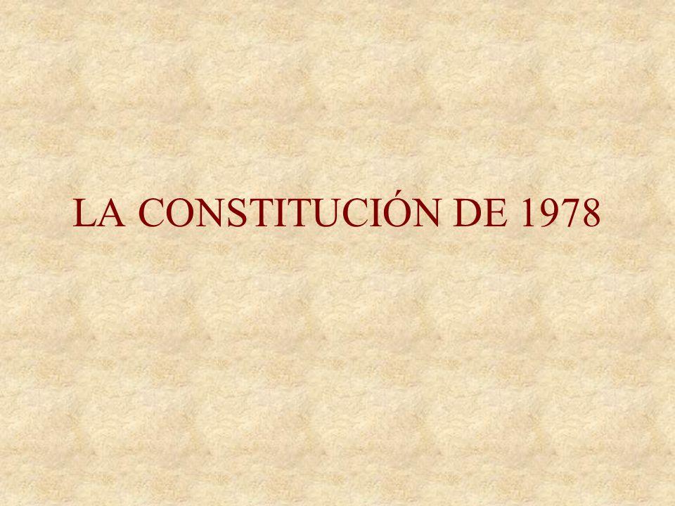 LA CONSTITUCIÓN DE 1978