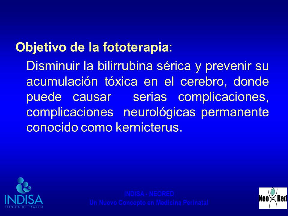 Objetivo de la fototerapia: