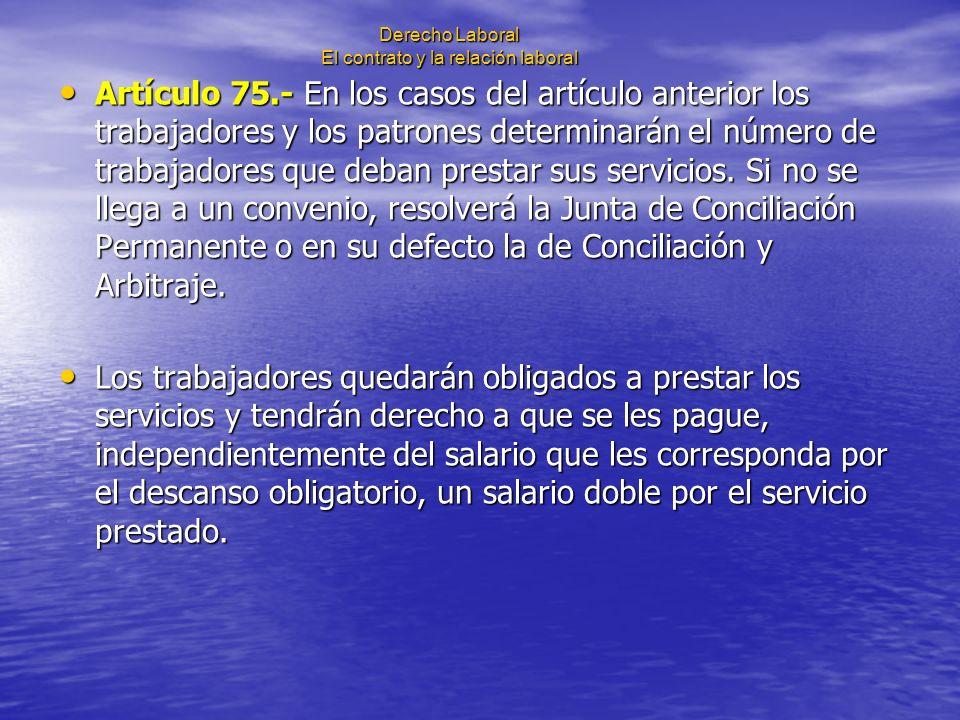 Derecho Laboral El contrato y la relación laboral