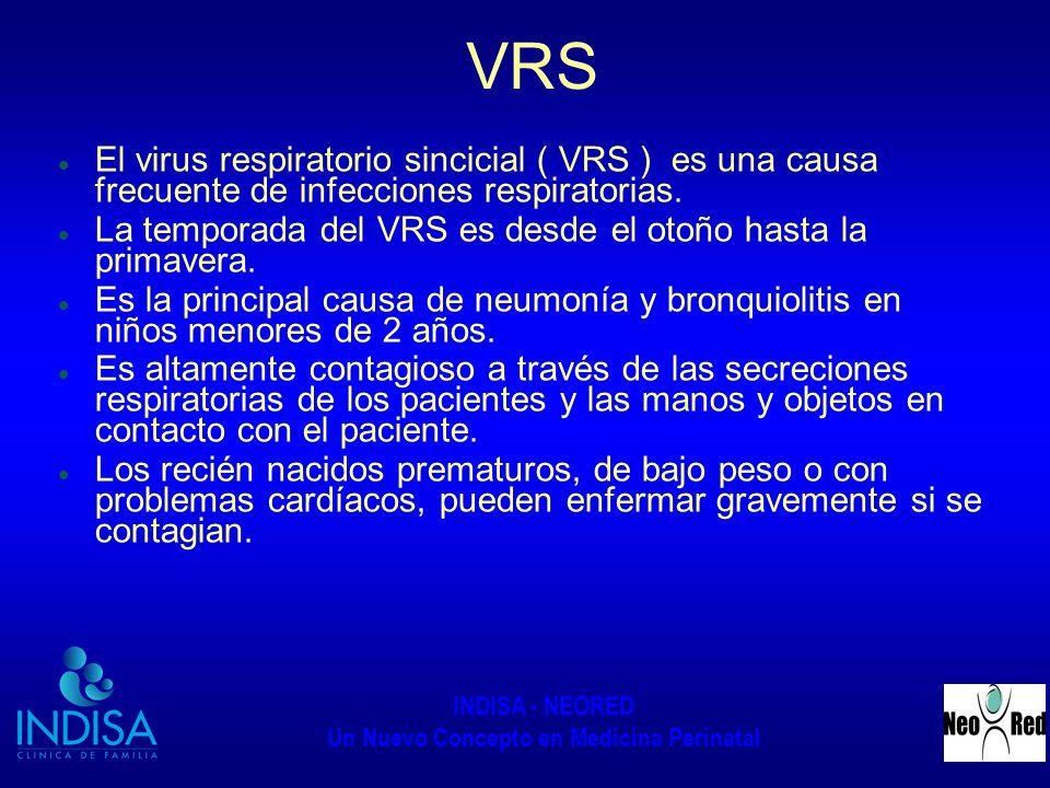 VRS El virus respiratorio sincicial ( VRS ) es una causa frecuente de infecciones respiratorias.