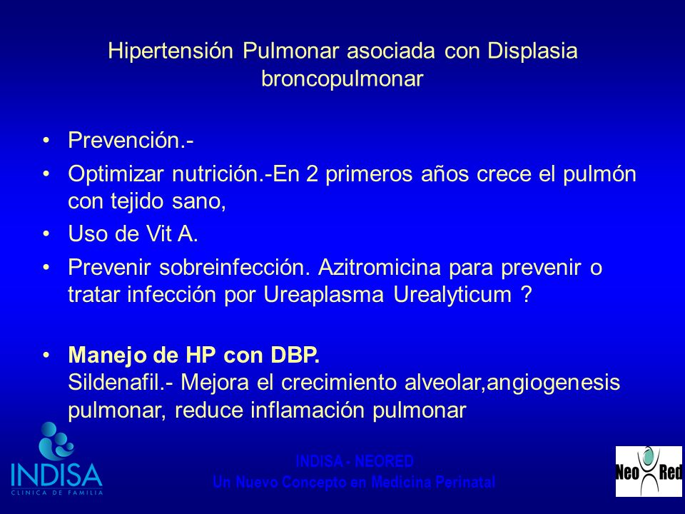 Hipertensión Pulmonar asociada con Displasia broncopulmonar