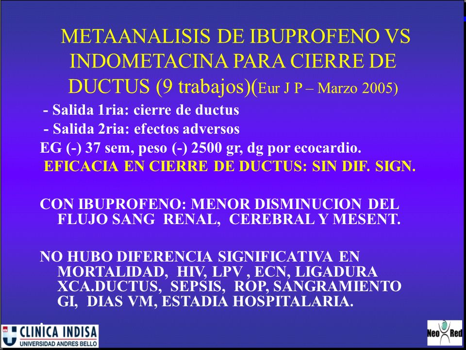 METAANALISIS DE IBUPROFENO VS INDOMETACINA PARA CIERRE DE DUCTUS (9 trabajos)(Eur J P – Marzo 2005)