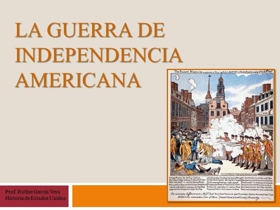 La Guerra de Independencia Americana