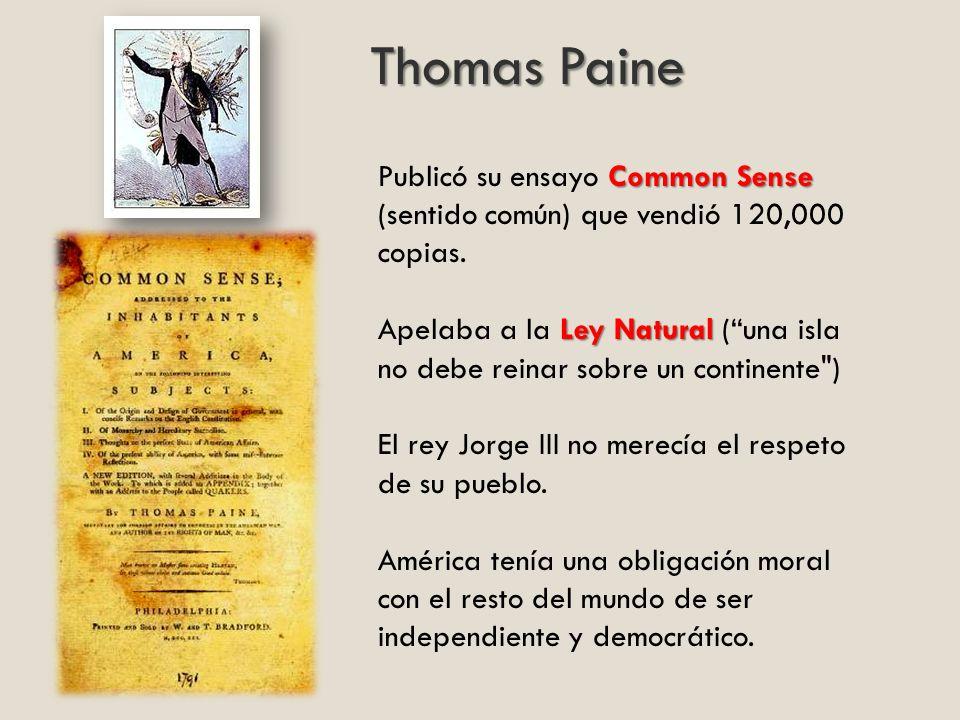 Thomas Paine Publicó su ensayo Common Sense (sentido común) que vendió 120,000 copias.