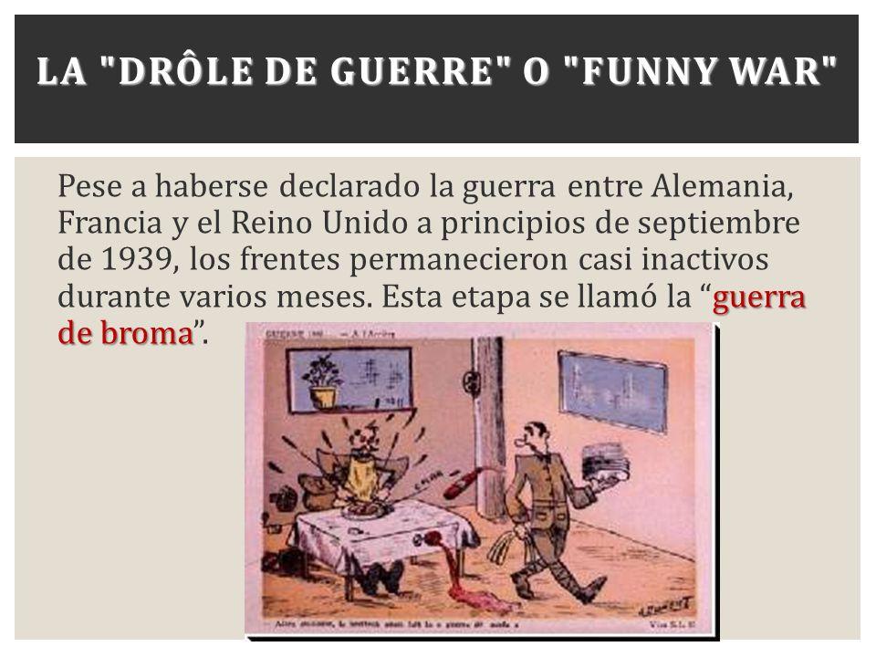LA DRÔLE DE GUERRE O FUNNY WAR