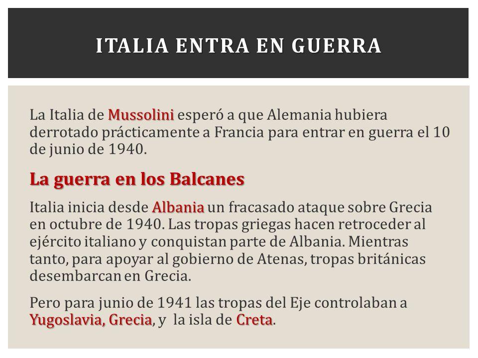 Italia entra en guerra La guerra en los Balcanes