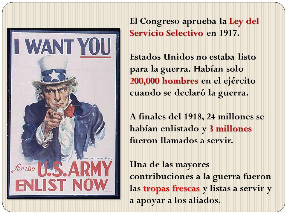 El Congreso aprueba la Ley del Servicio Selectivo en 1917.