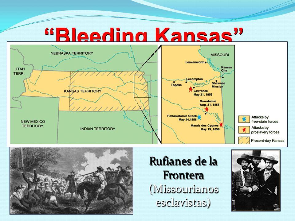 Rufianes de la Frontera (Missourianos esclavistas)