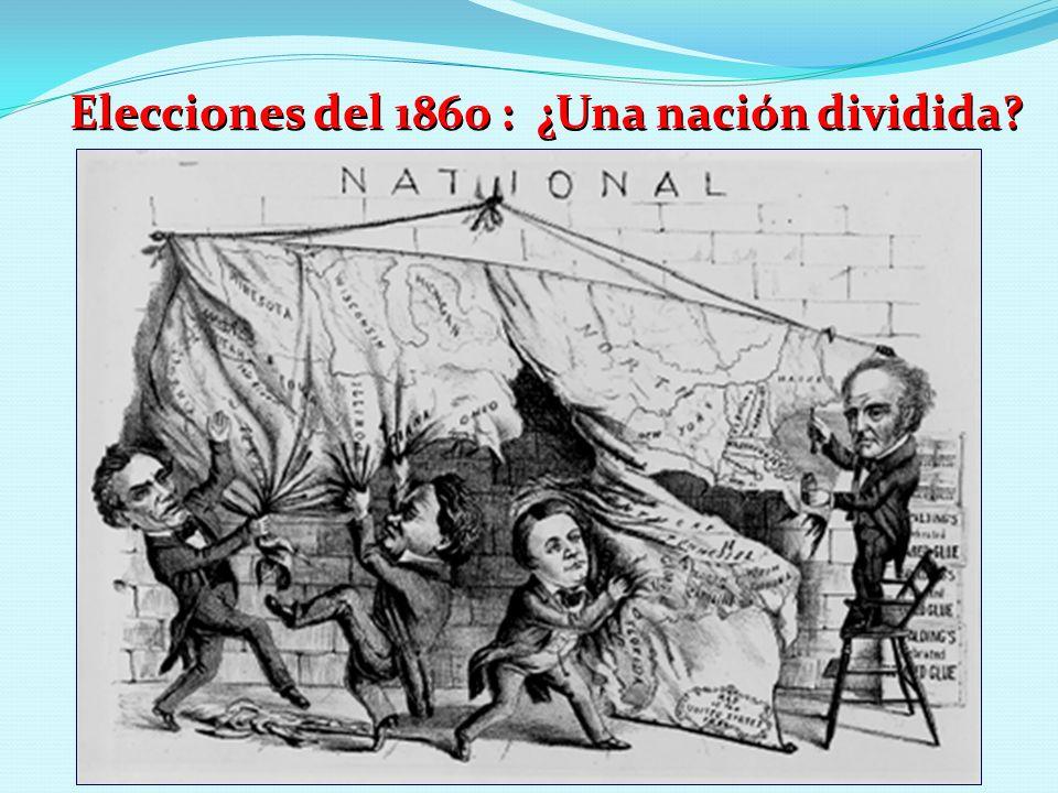 Elecciones del 1860 : ¿Una nación dividida
