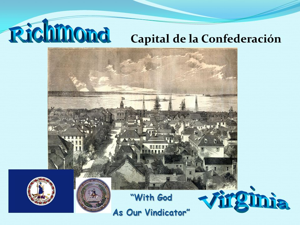 Richmond Virginia Capital de la Confederación With God