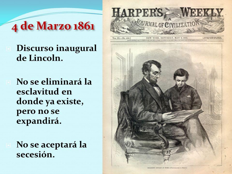 4 de Marzo 1861 Discurso inaugural de Lincoln.