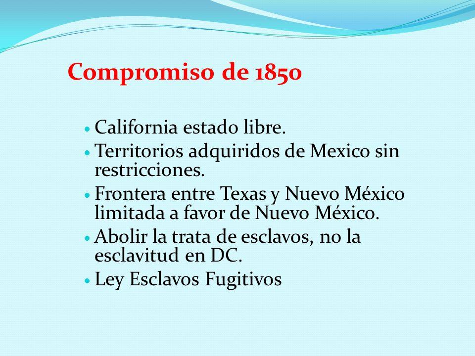 Compromiso de 1850 California estado libre.